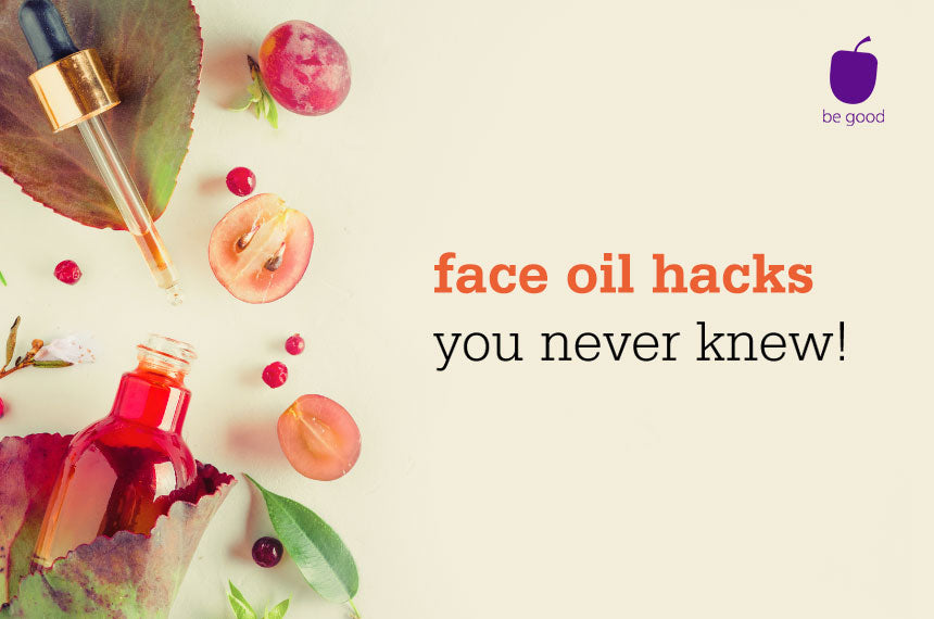 4 face oil hacks you never knew about!