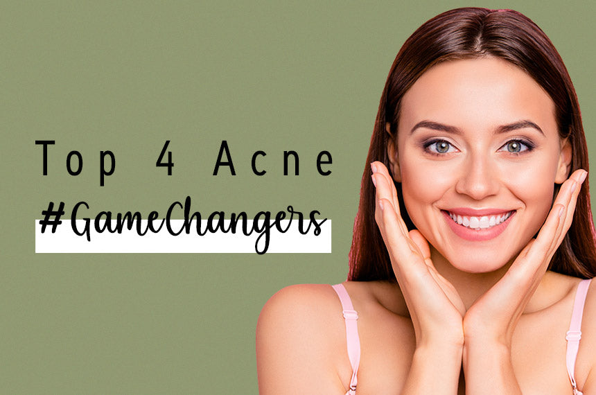 Top 4 Acne #GameChangers