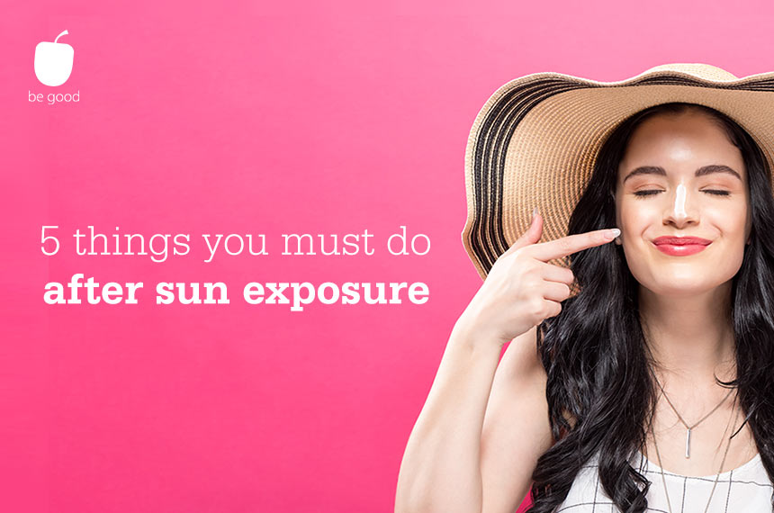5 things you must do after sun exposure