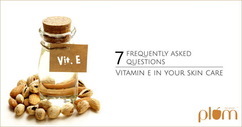 FAQs on Vitamin E in your skin care