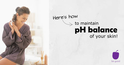 How to maintain pH balance of skin