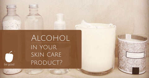 Alcohols in skin care products