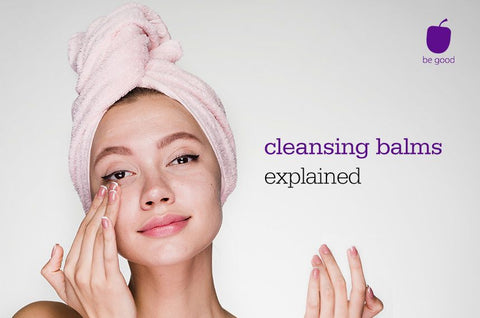 cleansing balms explained