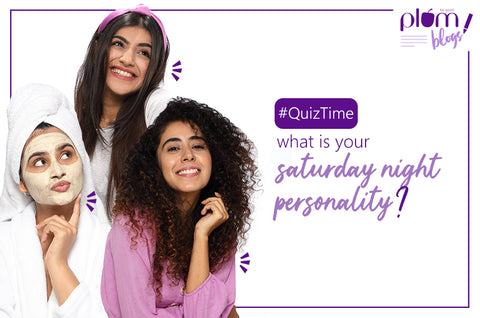 What's your Saturday night personality?