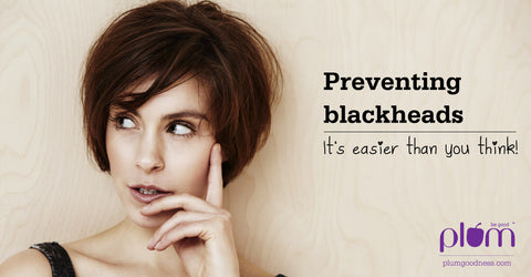 Preventing blackheads: It's easier than you think! – Plum