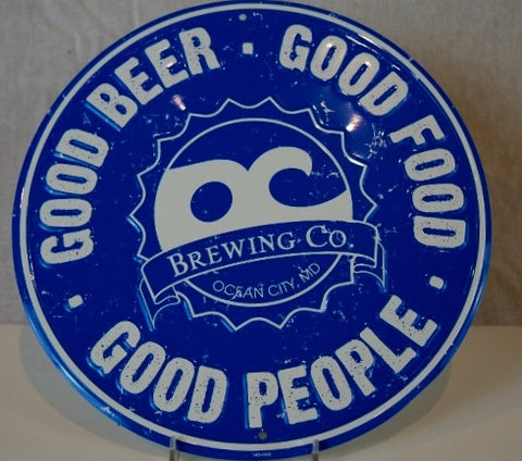 Good Beer, Good Food, Good People Round Embossed Sign