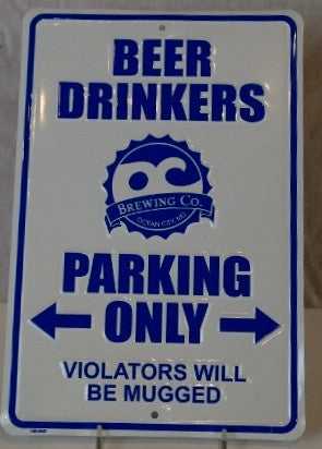 OC Brewing Co. Aluminum Parking Sign