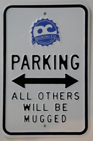 OC Brewing Co. Steel Parking Sign
