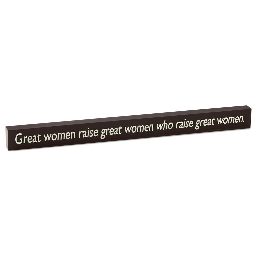 Great Women Sign