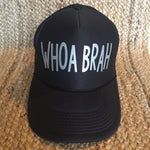 Whoa Brah Hat (Black)