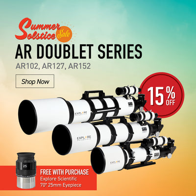 AR DOUBLET SERIES - AR102, AR127, AR152 - Free with Purchase Explore Scientific 70° 25mm Eyepiece - 15% Off