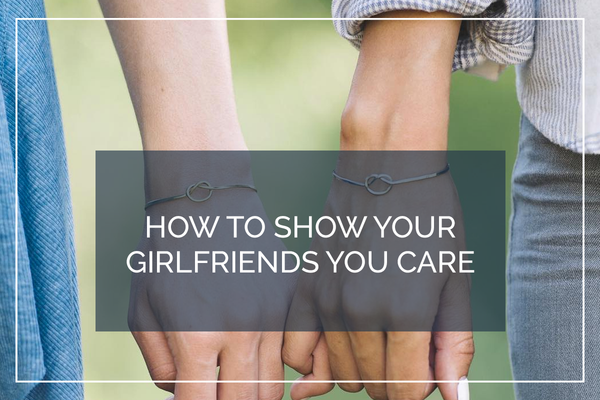 ways to show a girl you care