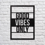 """The Vibe"" Good Vibes Only Metal Word Wall Art"