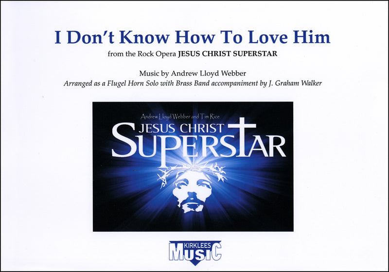 I Don't Know How To Love Him (Flugel Solo) - Parts & Score