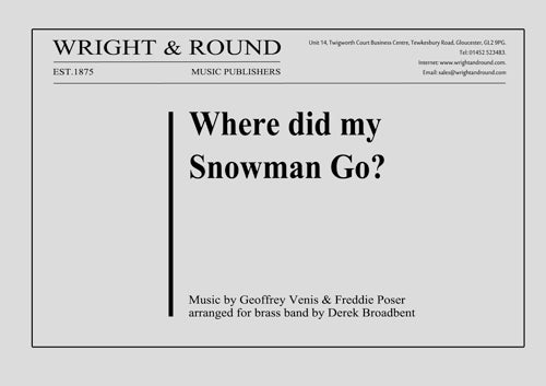 Where Did My Snowman Go? - Parts & Score
