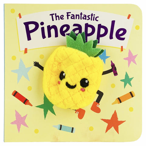 The Fantastic Pineapple Finger Puppet Board Book