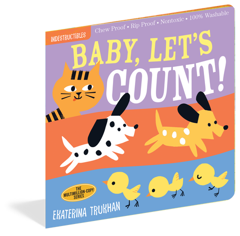 Indestructibles: Baby, Let's Count! Book