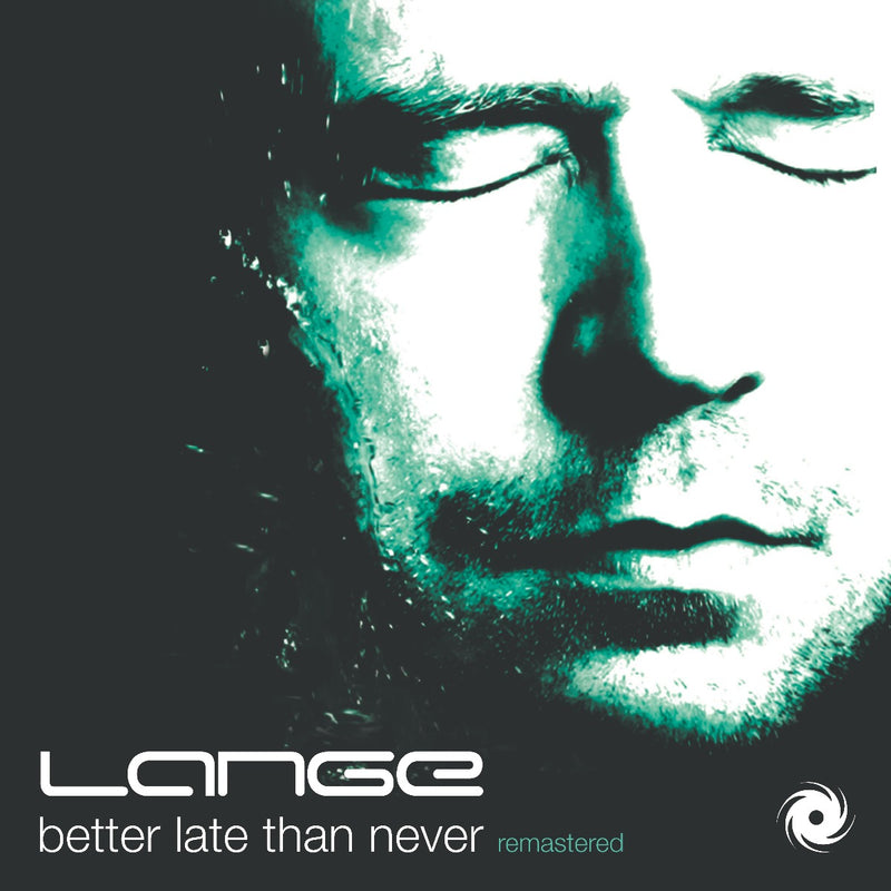 Lange - Better Late Than Never [Remastered]