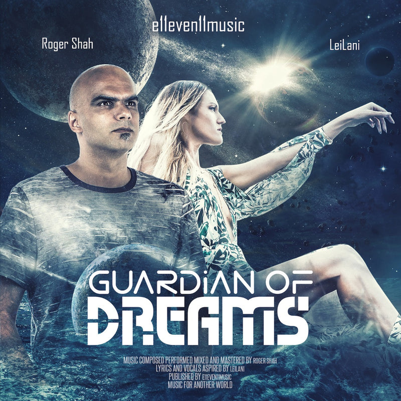 Roger Shah & LeiLani - Guardian Of Dreams