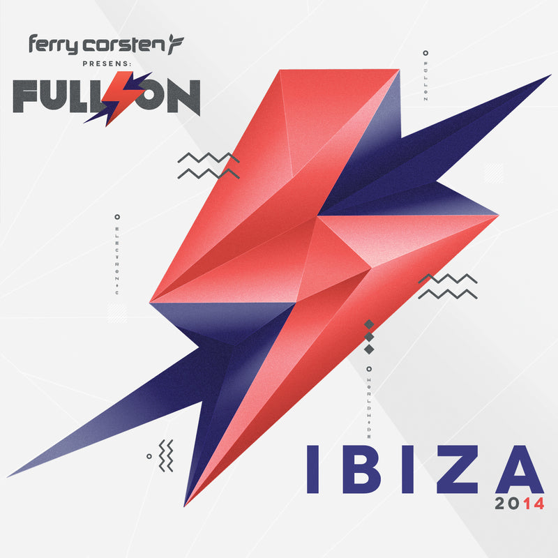 Ferry Corsten - Full On: Ibiza 2014