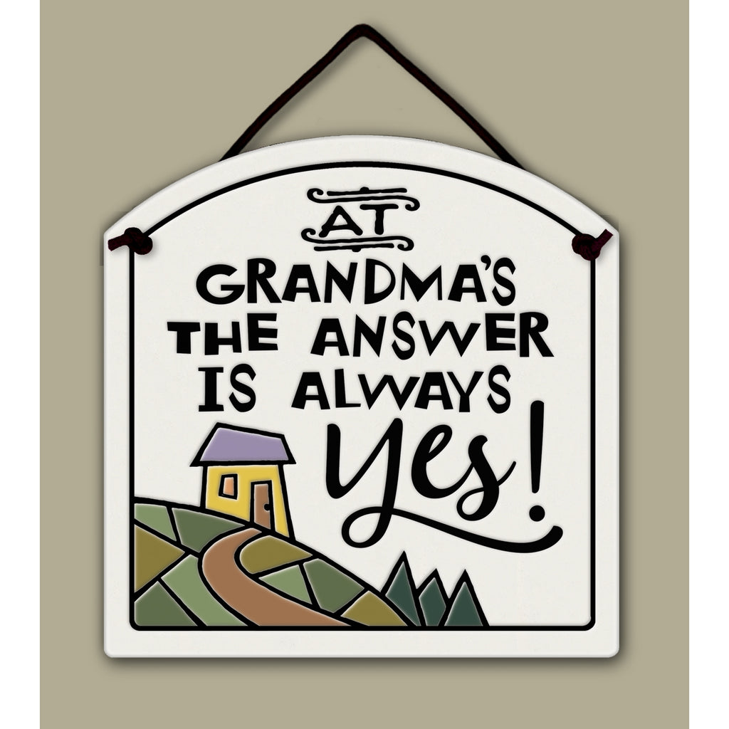 """At Grandma's the answer is always yes!"" Stoneware Plaque"