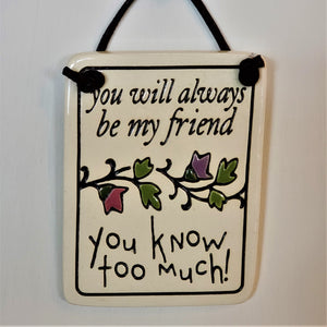 Friend Stoneware Plaque
