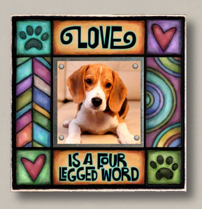 """Love is a four-legged word"" Photo Frame"