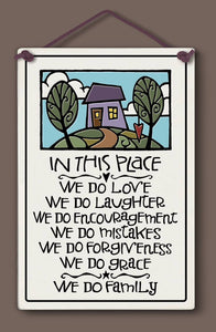"""In this place  - we do family"" Stoneware Plaque"