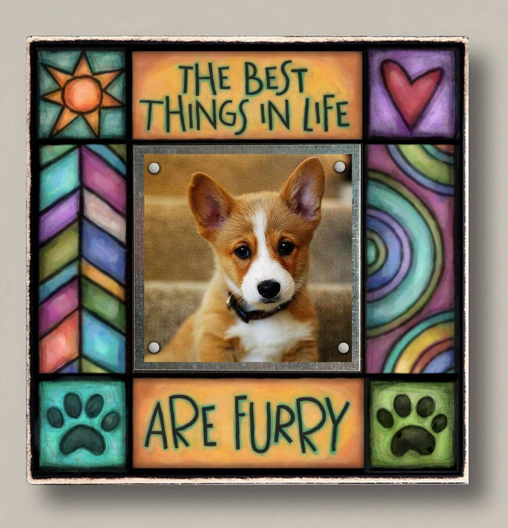 """The best things in life are furry"" Photo Frame"