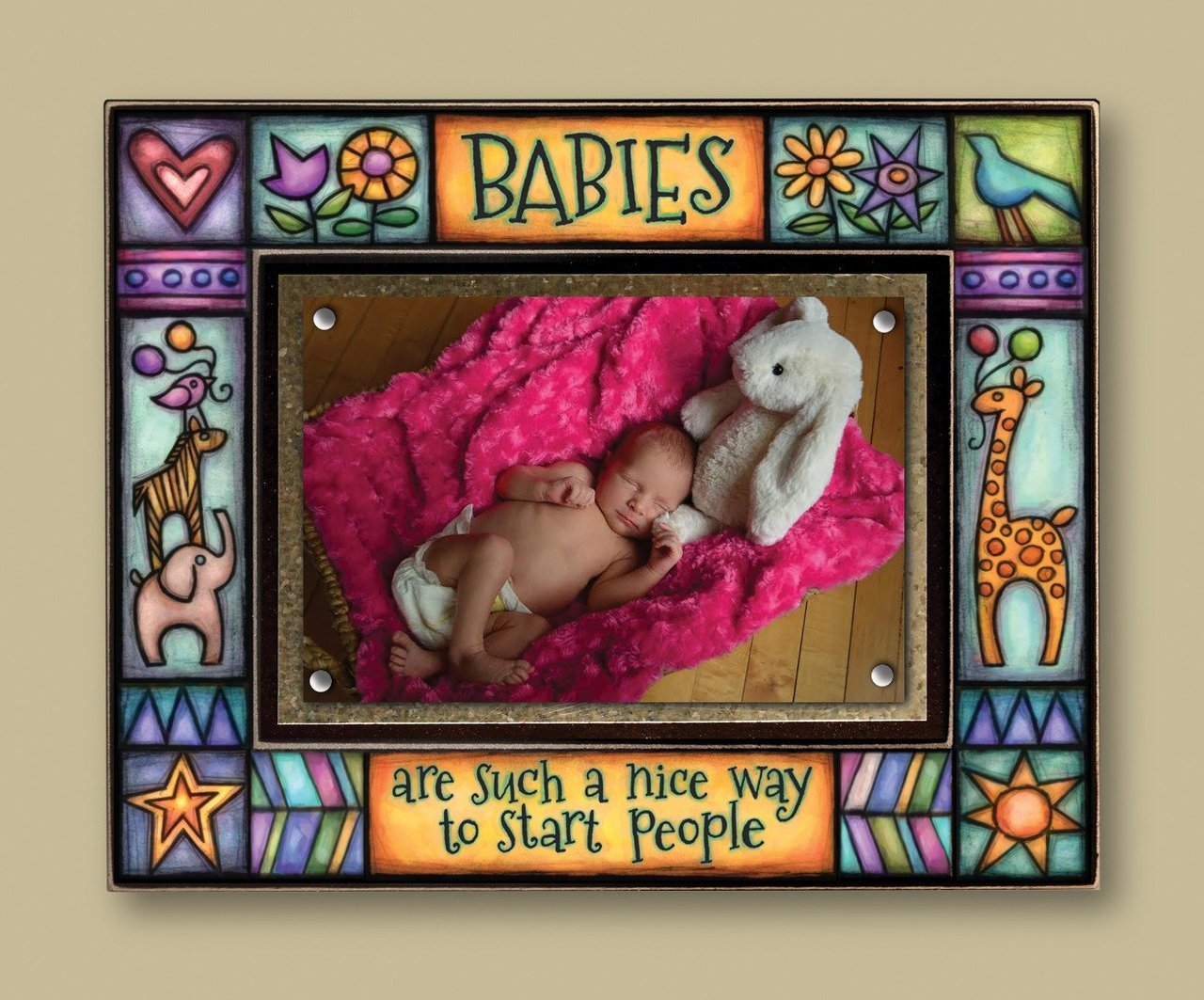 """Babies Are Such A Nice Way To Start People"" Photo Frame"