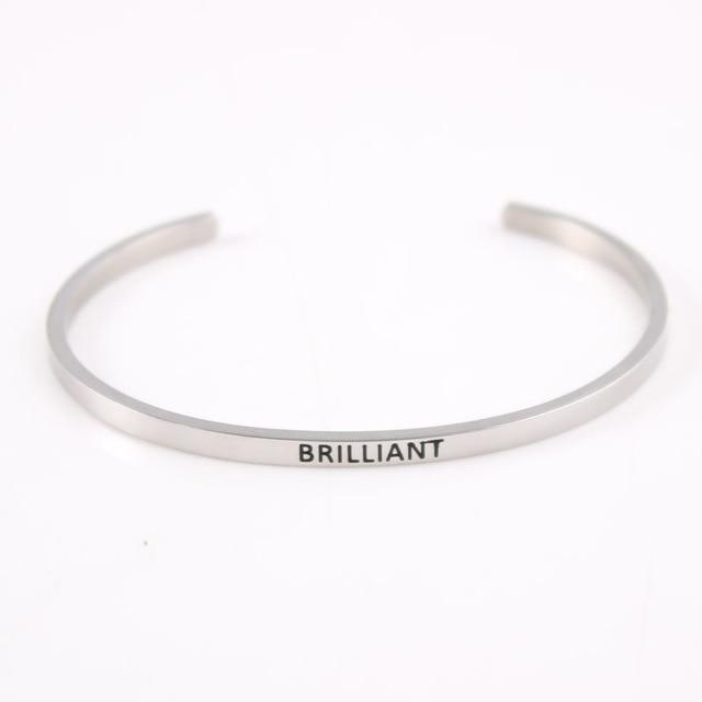 BRILLIANT || Inspirational Quote Jewelry || Cuff Mantra Bracelet Bangle || Gifts for Her