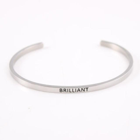 BRILLIANT || Inspirational Quote Jewelry || Cuff Mantra Bracelet Bangle || Gifts for Her - Alora Boutique - Jewelry with meaning that gives back fashion for good