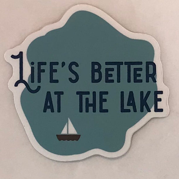 Life's Better At The Lake Sticker