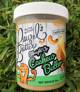 Laurel's Butters --Cashew Butter