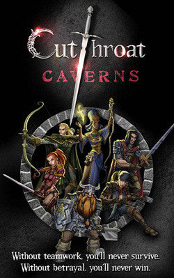 Cutthroat Caverns Card Game