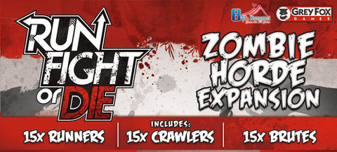 Run; Fight or Die: Zombie Horde