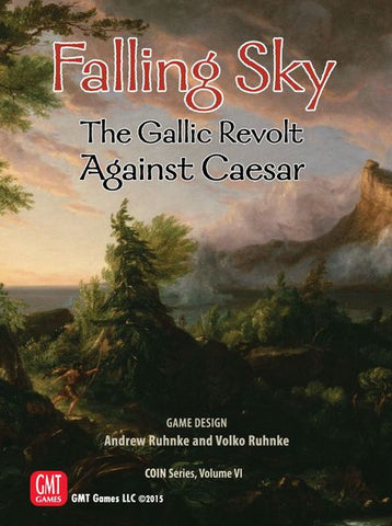 Falling Sky: The Gallic Revolt Against Caesar 2nd Printing