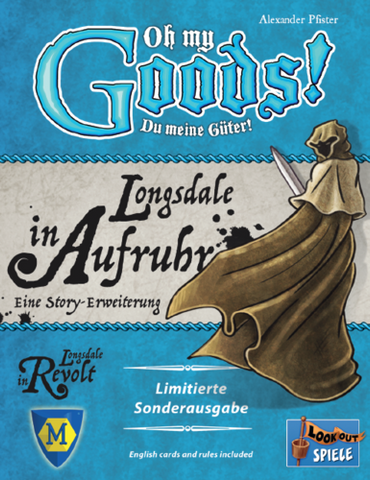 Oh My Goods!: Longsdale in Aufruhr
