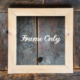 "SALE<br> Salvaged Wood Frame<br>Choice of w or w/out a 12"" print"