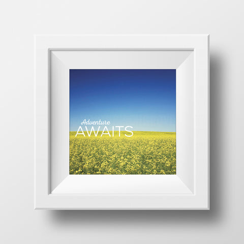 "Discontinued 5x5"" Print <br>Adventure Awaits <br> Textured Matte Finish"