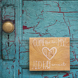 Discontinued Print <br>Come Live in My Heart<br> Various Finishes + Sizes