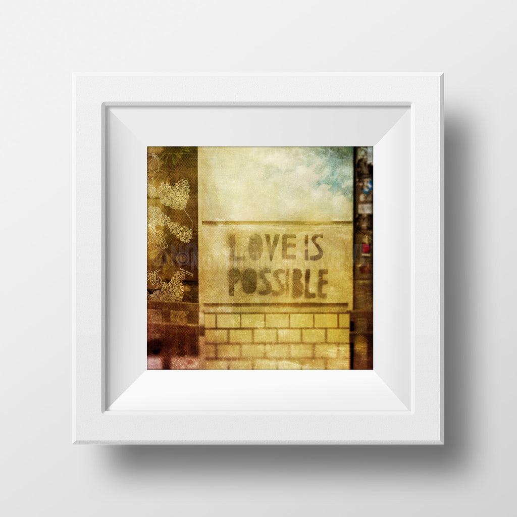 Discontinued Print <br>Love is Possible<br> Various Finishes + Sizes