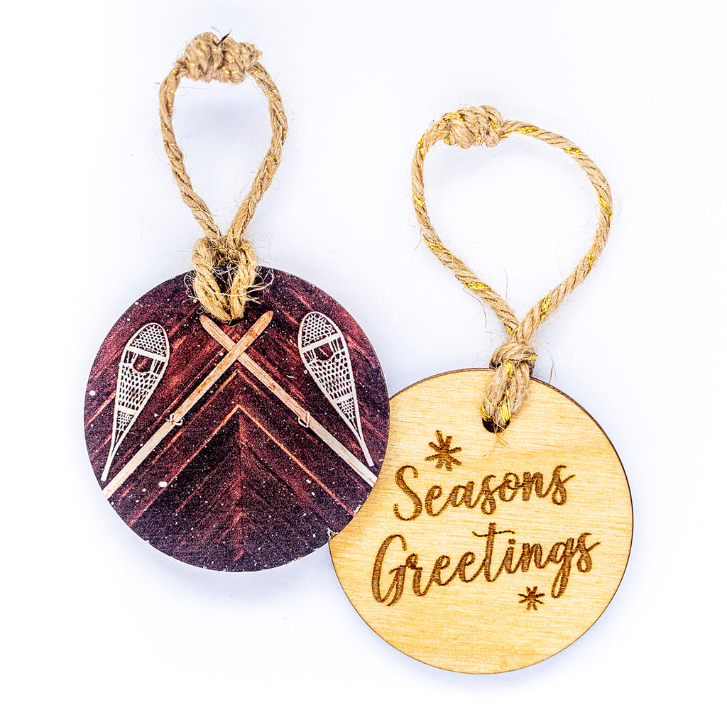 Circle Wooden Holiday Ornament <br> Seasons Greetings <br>Snowshoes