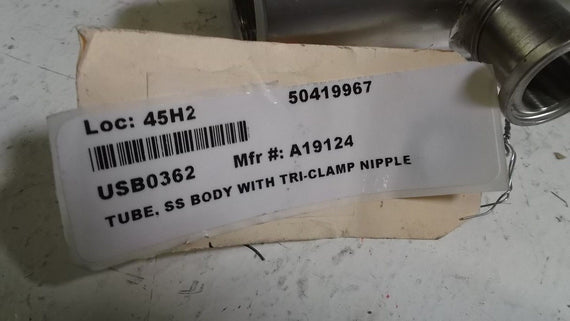 TUBE SS BODY WITH CLAMP NIPPLE A19124 *NEW NO BOX*