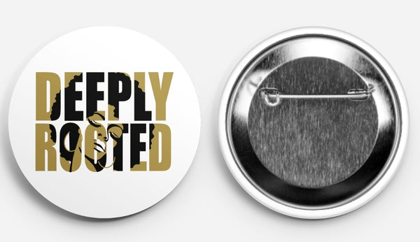 Deeply Rooted Button