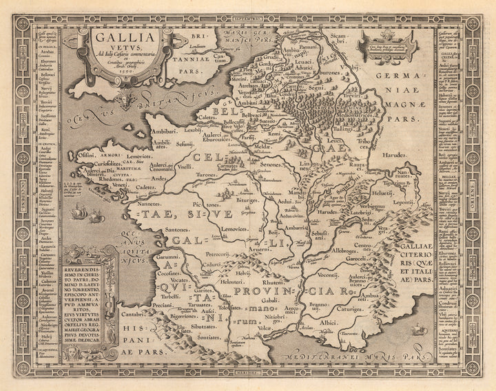 Antique Map of France - Gallia Vetus, ad Iul Caesaris Commentaria By: Abraham Ortelius Date: 1590-1603