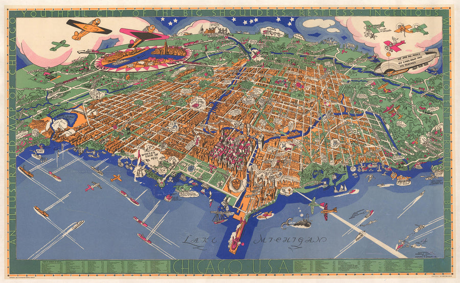An Illustrated Map of Chicago, Youthful City of the Big Shoulders – Restless – Ingenious – Wilful – Violent – Proud to be Alive By: Charles Turzak and Henry Chapman Date: 1931