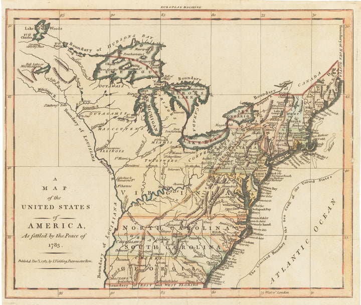 A Map of the United Stets of America... peace treaty of 1783 By: Lucas Fielding
