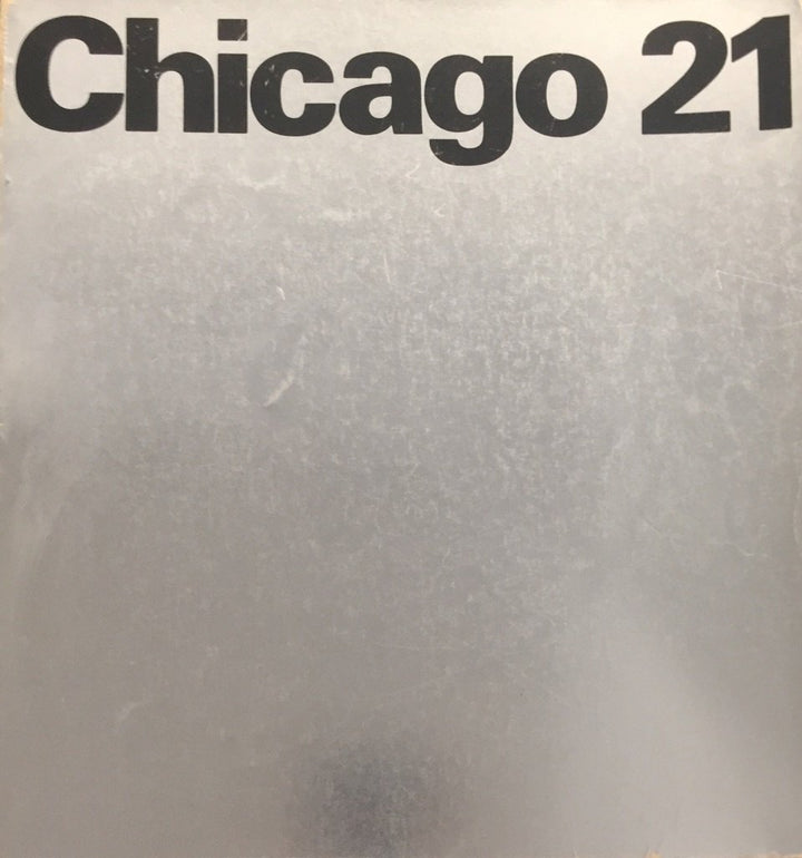 Notorious Chicago 21 plan booklet, with built plans and goals of revitalization project of Chicago downtown region.