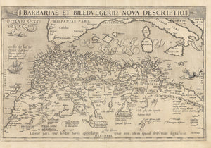 Authentic Antique Map: Barbariae et Biledulgerid Nova Descriptio By: Ortelius  Date: 1571